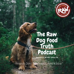 The Raw Dog Food Truth Podcast cover art